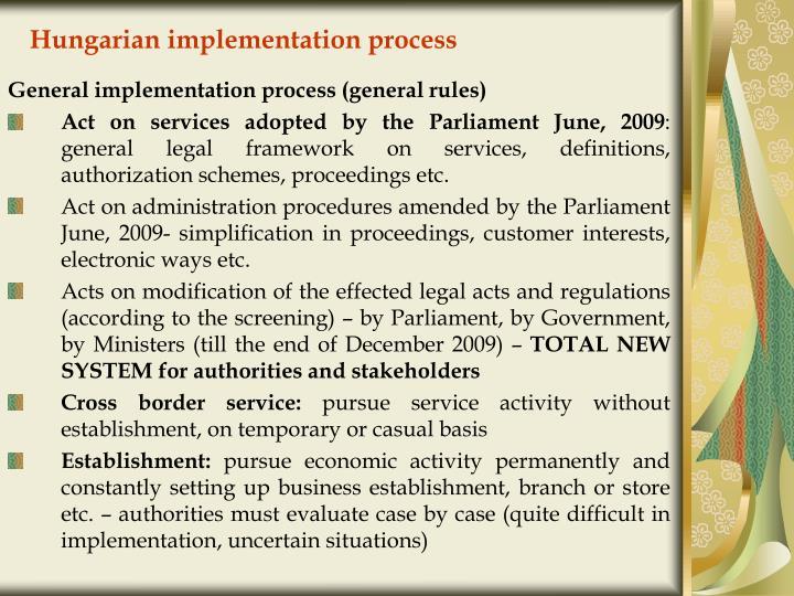 Hungarian implementation process