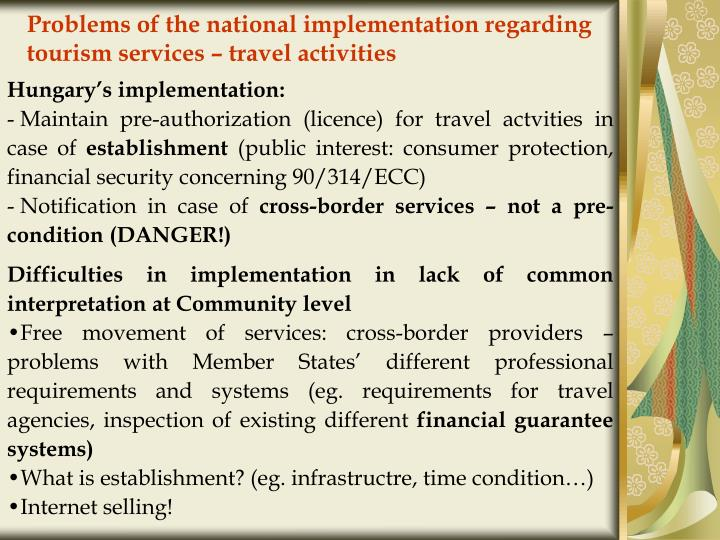 Problems of the national implementation regarding tourism services – travel activities