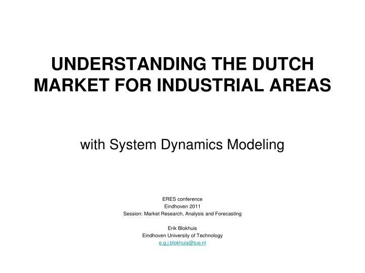 understanding the dutch market for industrial areas n.