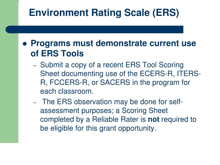 Environment Rating Scale (ERS)
