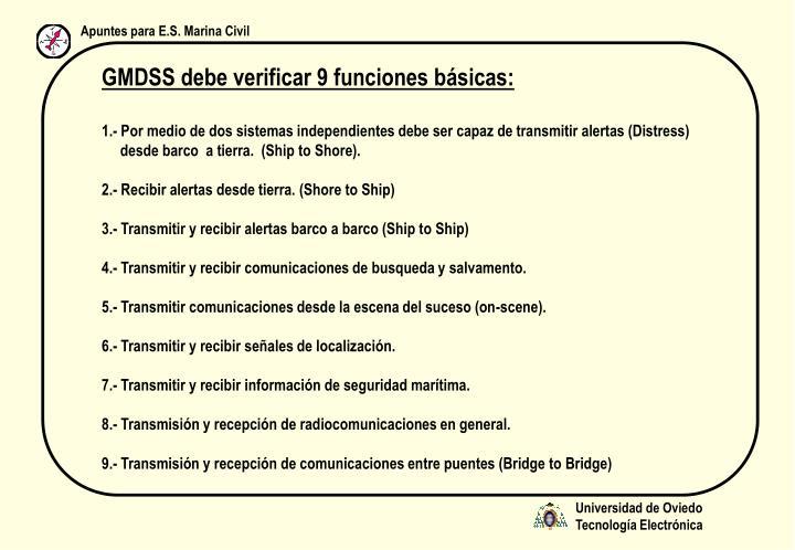 GMDSS debe verificar 9 funciones básicas: