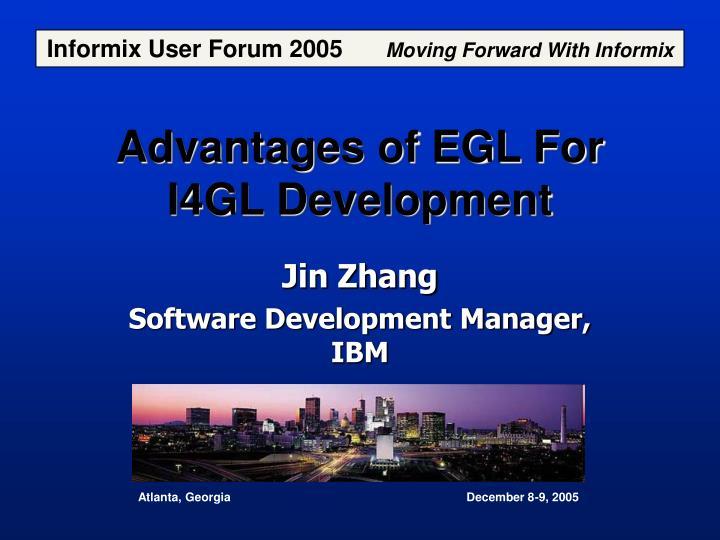 advantages of egl for i4gl development n.