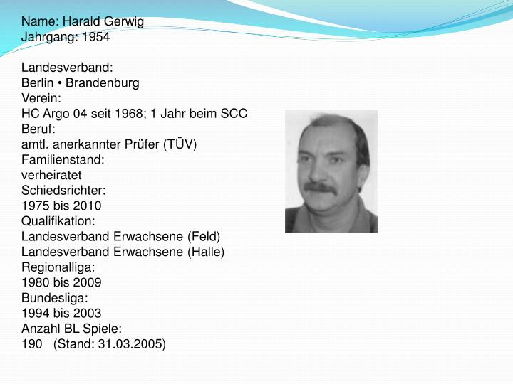 Name: Harald Gerwig