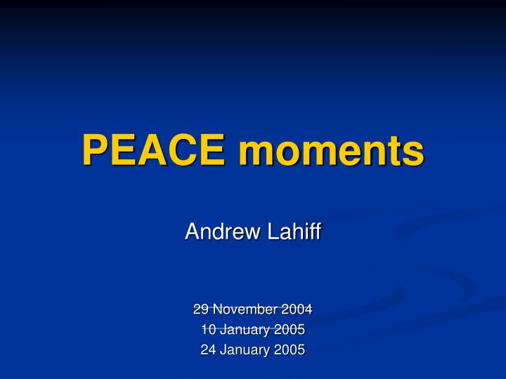 peace moments n.