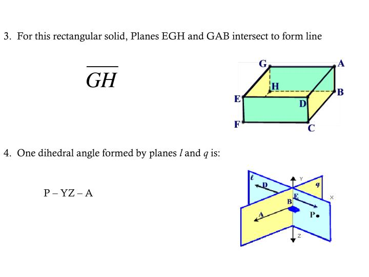 3.  For this rectangular solid, Planes EGH and GAB intersect to form line