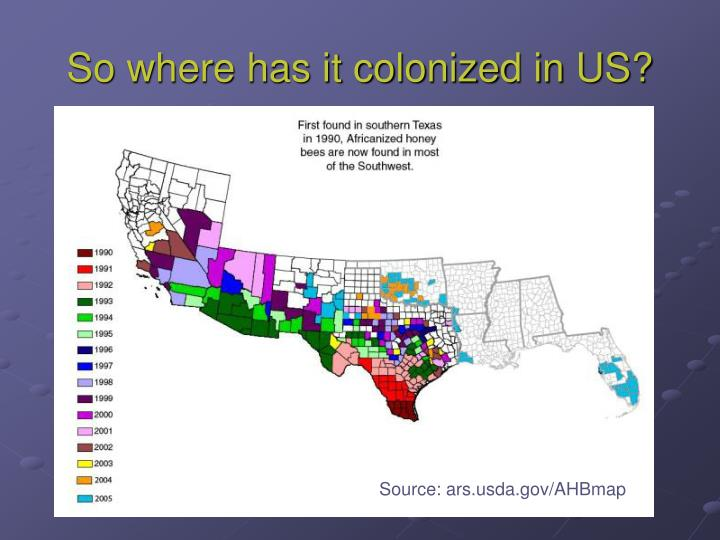 So where has it colonized in US?
