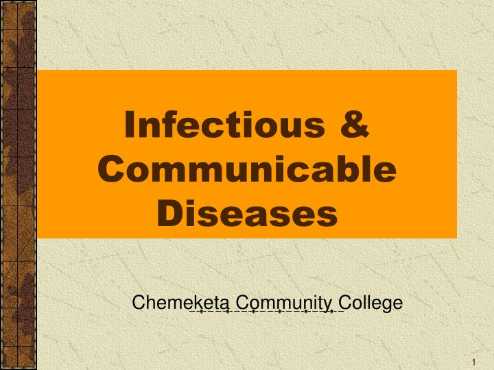 infectious communicable diseases n.