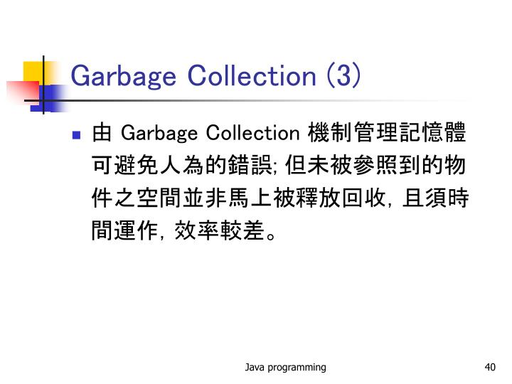 Garbage Collection (3)