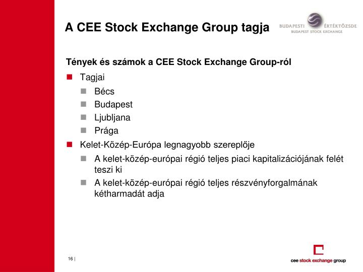 A CEE Stock Exchange Group tagja