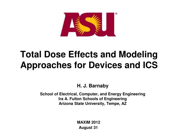 total dose effects and modeling approaches for devices and ics n.