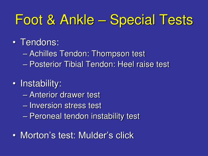 Foot & Ankle – Special Tests