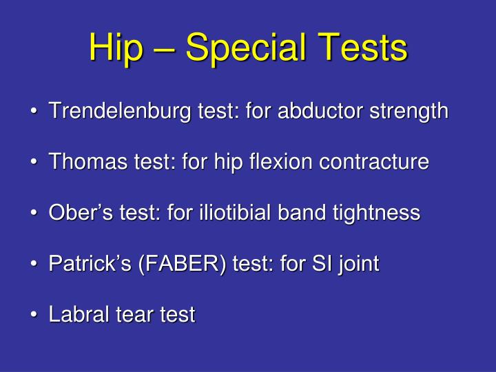 Hip – Special Tests