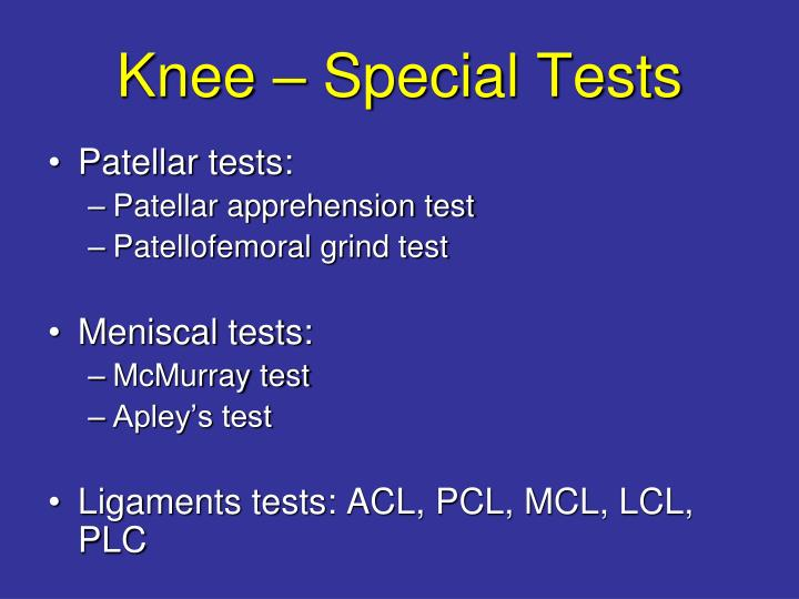 Knee – Special Tests