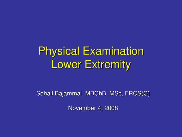 Physical examination lower extremity