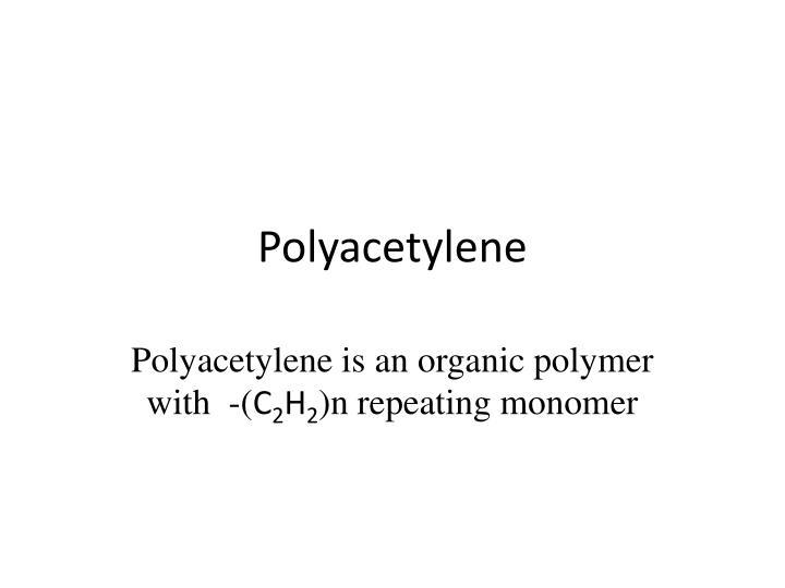 Polyacetylene