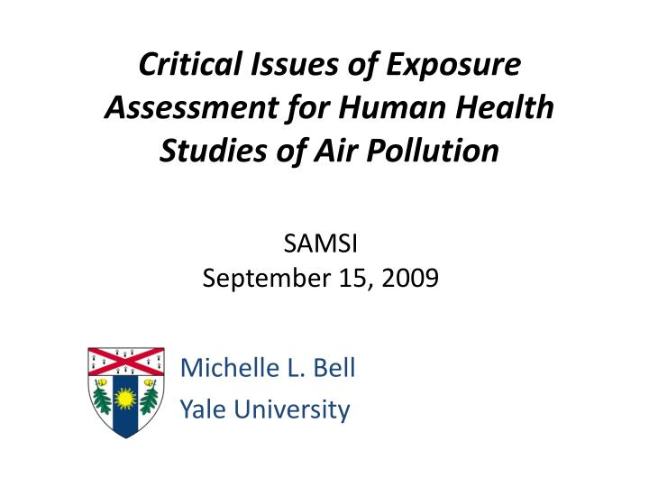 critical issues of exposure assessment for human health studies of air pollution