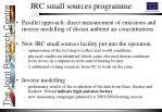 jrc small sources programme