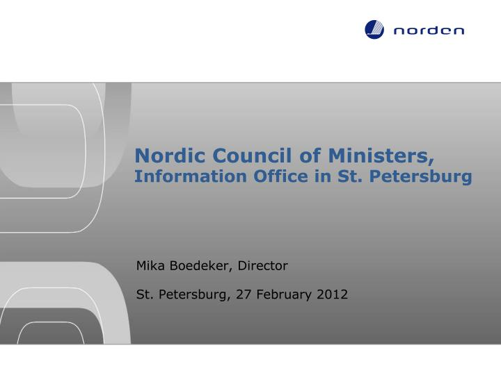 nordic council of ministers information office in st petersburg n.