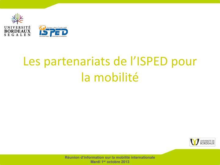 les partenariats de l isped pour la mobilit n.