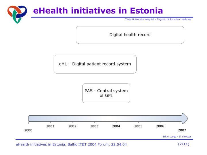 Ehealth initiatives in estonia1