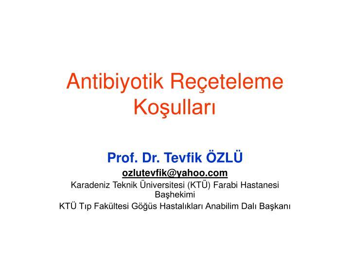 Antibiyotik re eteleme ko ullar