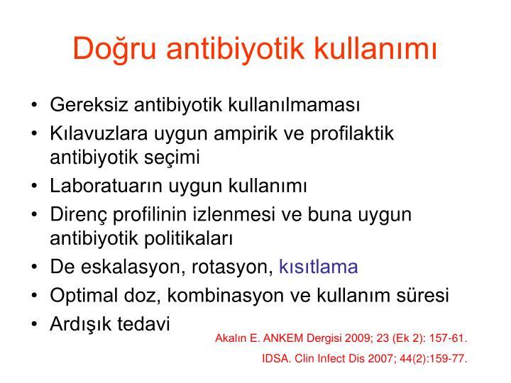 Doğru antibiyotik kullanımı