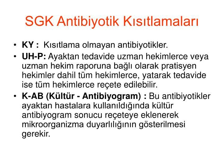SGK Antibiyotik Kısıtlamaları
