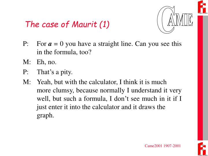 The case of Maurit (1)