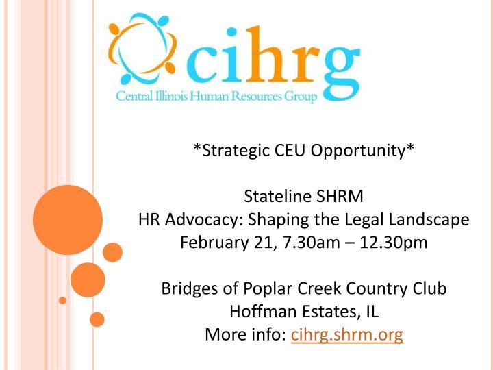 *Strategic CEU Opportunity*