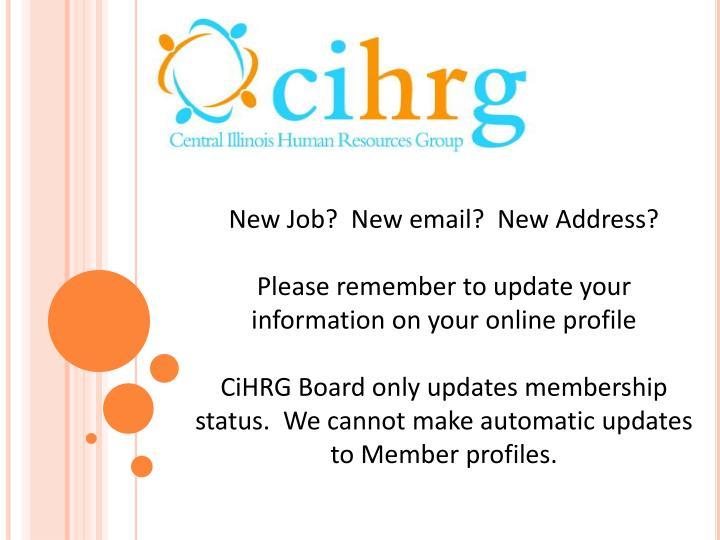 New Job?  New email?  New Address?