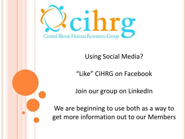 Using Social Media?