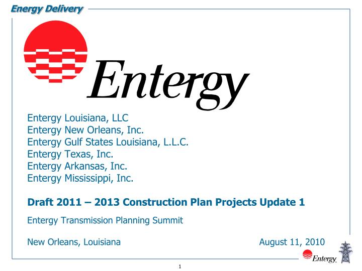 entergy transmission planning summit new orleans louisiana august 11 2010 n.