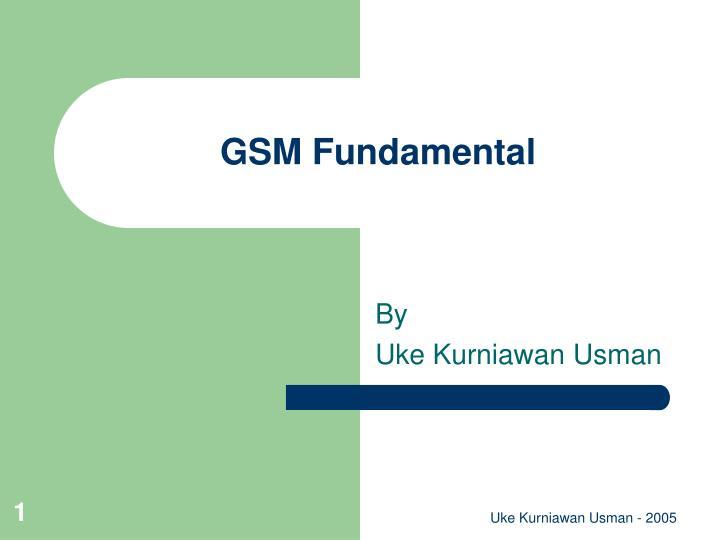 gsm fundamental n.