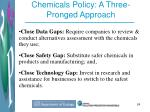 chemicals policy a three pronged approach