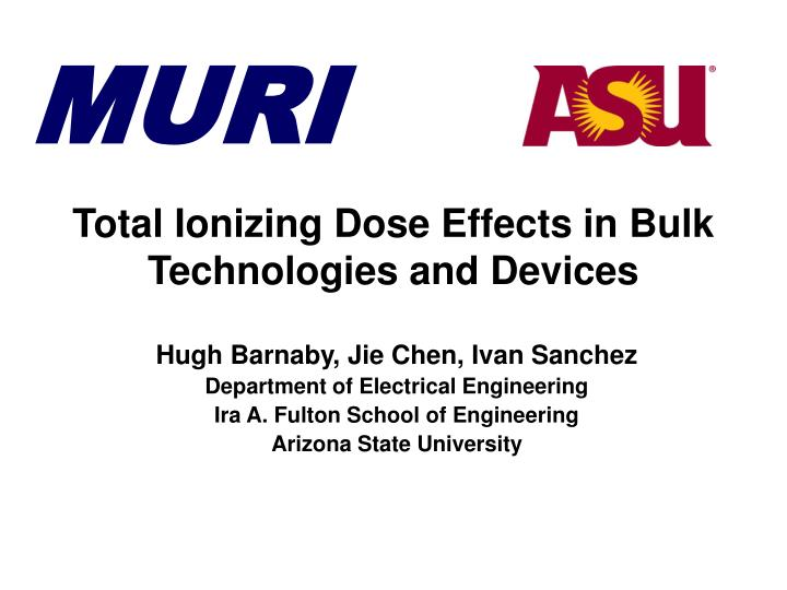total ionizing dose effects in bulk technologies and devices n.