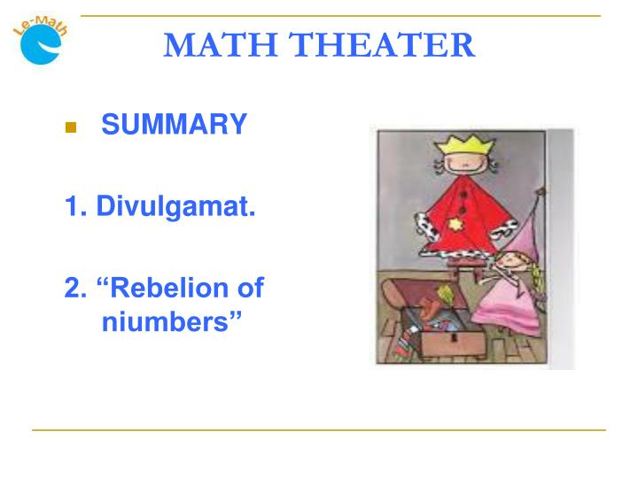 MATH THEATER