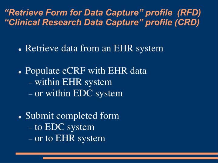"""Retrieve Form for Data Capture"" profile  (RFD)"