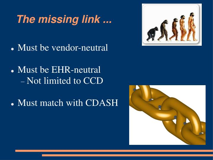 The missing link ...