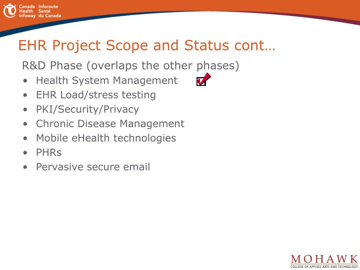 EHR Project Scope and Status cont…