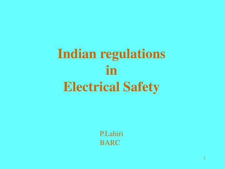 indian regulations in electrical safety n.