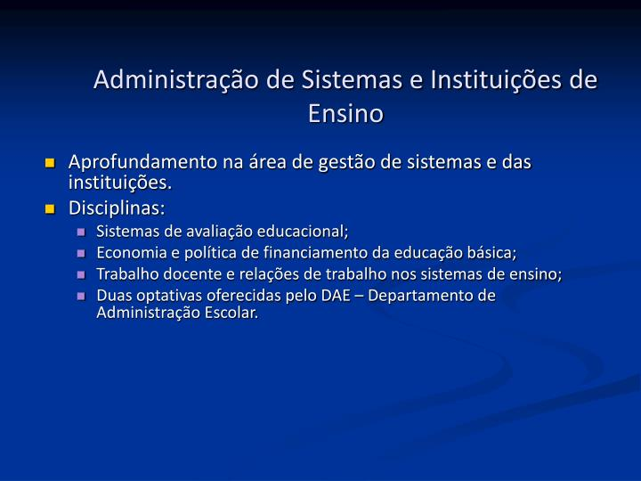 Administração de Sistemas e Instituições de Ensino