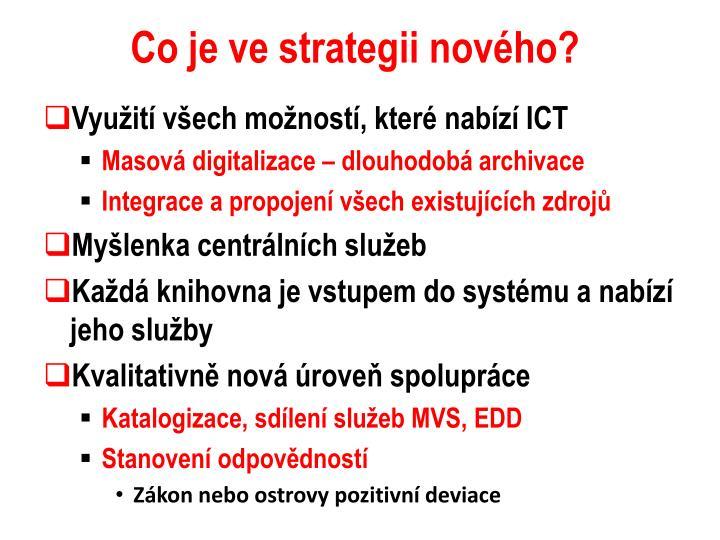 Co je ve strategii nového?