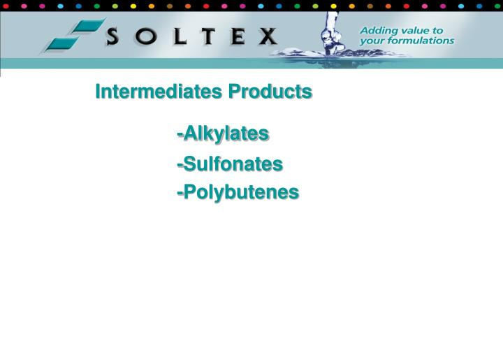 Intermediates Products