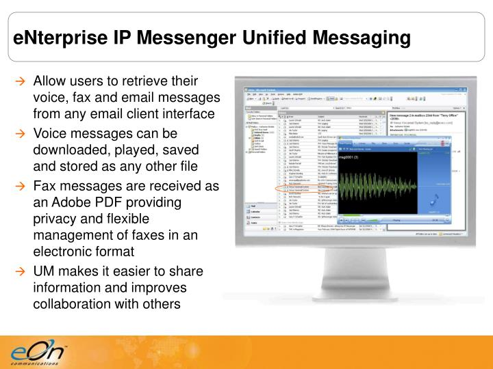 eNterprise IP Messenger Unified Messaging