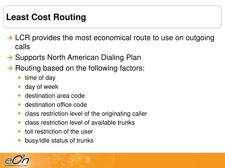 Least Cost Routing