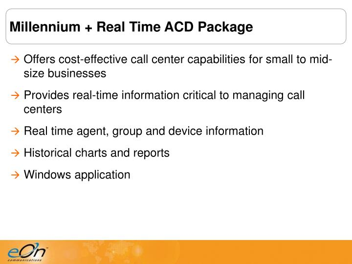 Millennium + Real Time ACD Package
