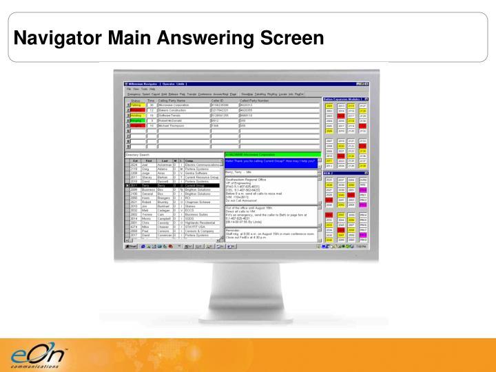 Navigator Main Answering Screen