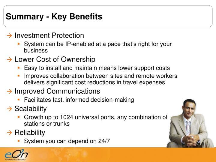 Summary - Key Benefits