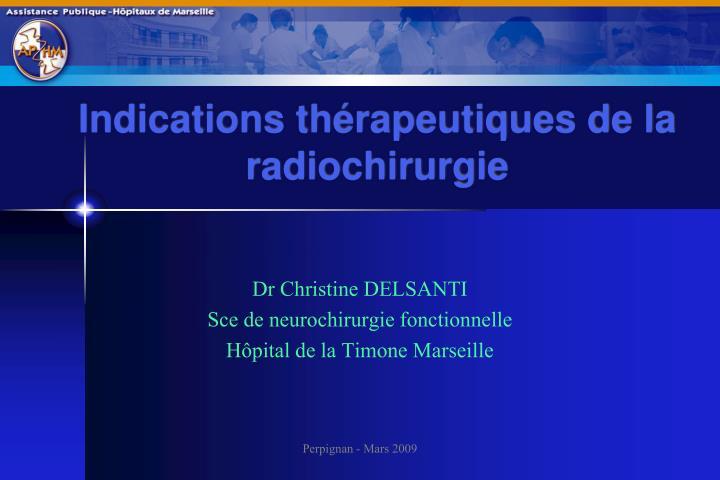 indications th rapeutiques de la radiochirurgie