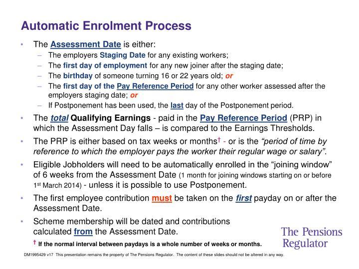 Automatic Enrolment Process